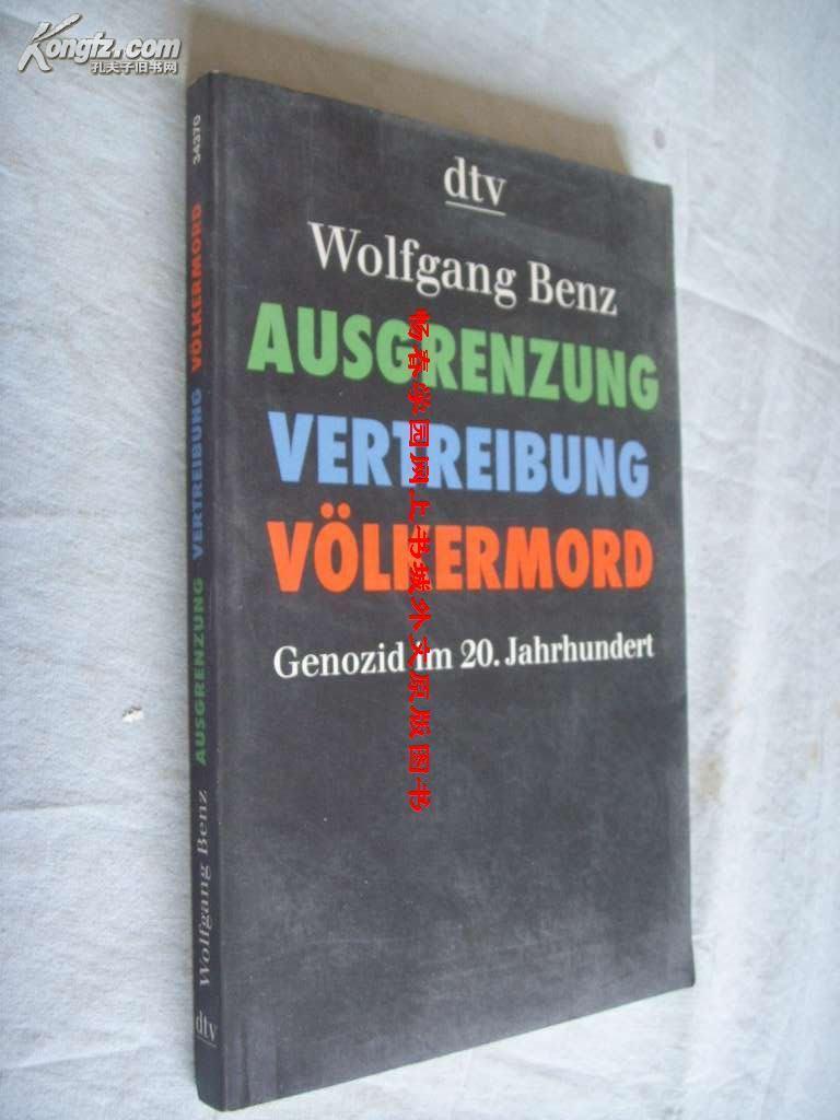 德文原版          《排斥,驱逐,种族灭绝》 Ausgrenzung, Vertreibung, Völkermord