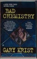 英文原版 Bad Chemistry by Gary Krist