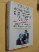 德文原版        精装 精美插图本  Mit feinem Gehör. Vierzig Jahre in der Bonner Politik