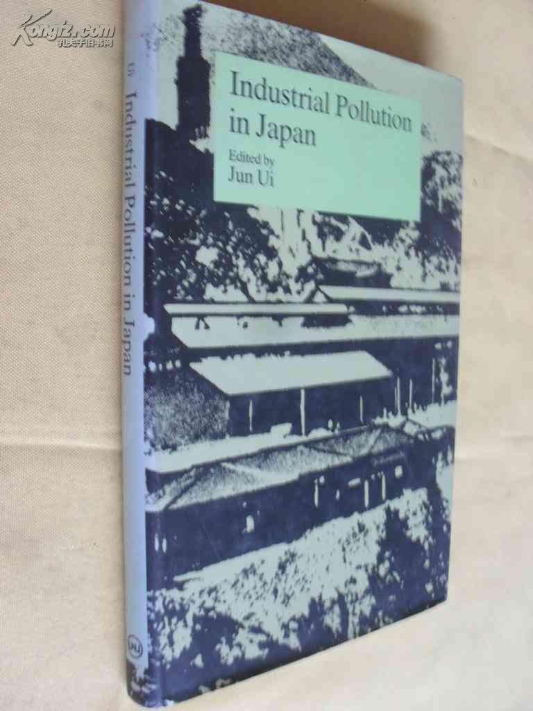 英文原版        精装 大开本 Industrial Pollution in Japan