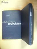 德文原版  精装 大开本 Handbuch Des Deutschen Lobbyisten: Wie Ein Modernes Und Transparentes Politikmanagemen