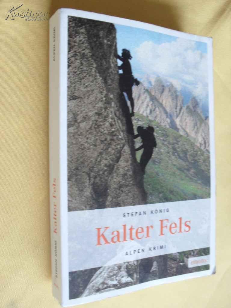 德文原版          大开本 登山 Stefan König.Kalter Fels