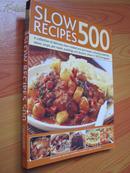 美味的食谱【包括砂锅菜、炖菜、汤、锅烤肉,布丁和甜点】 Slow Recipes 500 (外文原版 大16开 铜彩精印)
