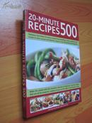 20分钟的食谱【快速菜 早餐、汤、开胃菜和甜点,主菜和甜点】20-minute Recipes 500(外文原版 大16开 铜彩精印)
