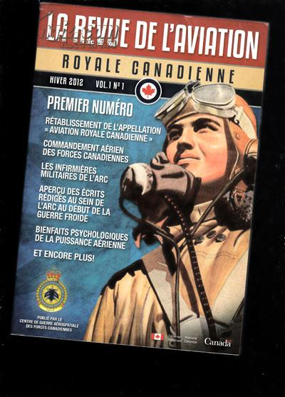 LA REVUE DE L\'AVIATION ROYALE CANADIENNE HIVER 2012【643】法文版?邮挂费6元