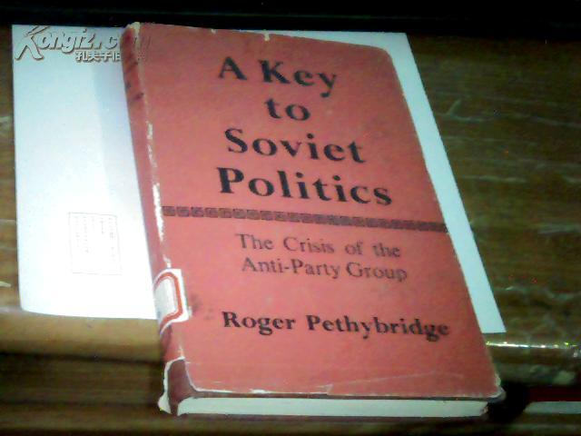 A  KEY  TO  SOVIET  POLITICS   苏联政治的关键
