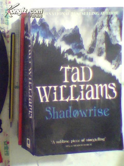 TAD WILLIAMS shadowrise【外文原版】