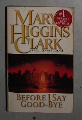 英文原版 Before I Say Good-Bye by Mary Higgins Clark