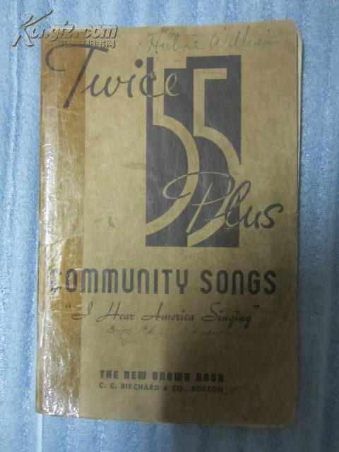 TWICE 55 PLUS COMMUNITY SONGS THE NEW BROWN BOOK