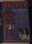 英文原版 The Slayers of Seth by Paul Doherty 著