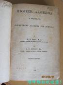 荷尔爱梯大代数(HIGHER ALGEBRA)--A SEQUEL TO ELEMENTARY ALGEBRA FOR SCHOOLS