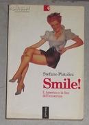 意语原版 Smile! L\America e la fine dell\innocenza