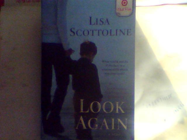LOOK AGAIN (LISA SCOTTOLINE)