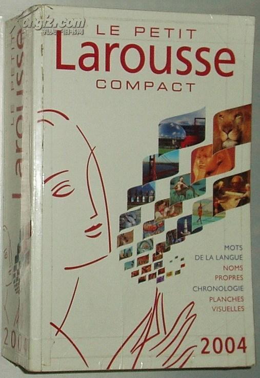 ◇法文原版书 Le Petit Larousse compact. : Edition 2004
