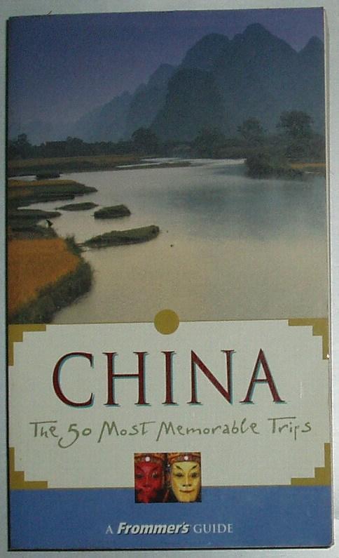 ◇英文原版书 Frommer\'s China: The 50 Most Memorable Trips 中国旅游指南