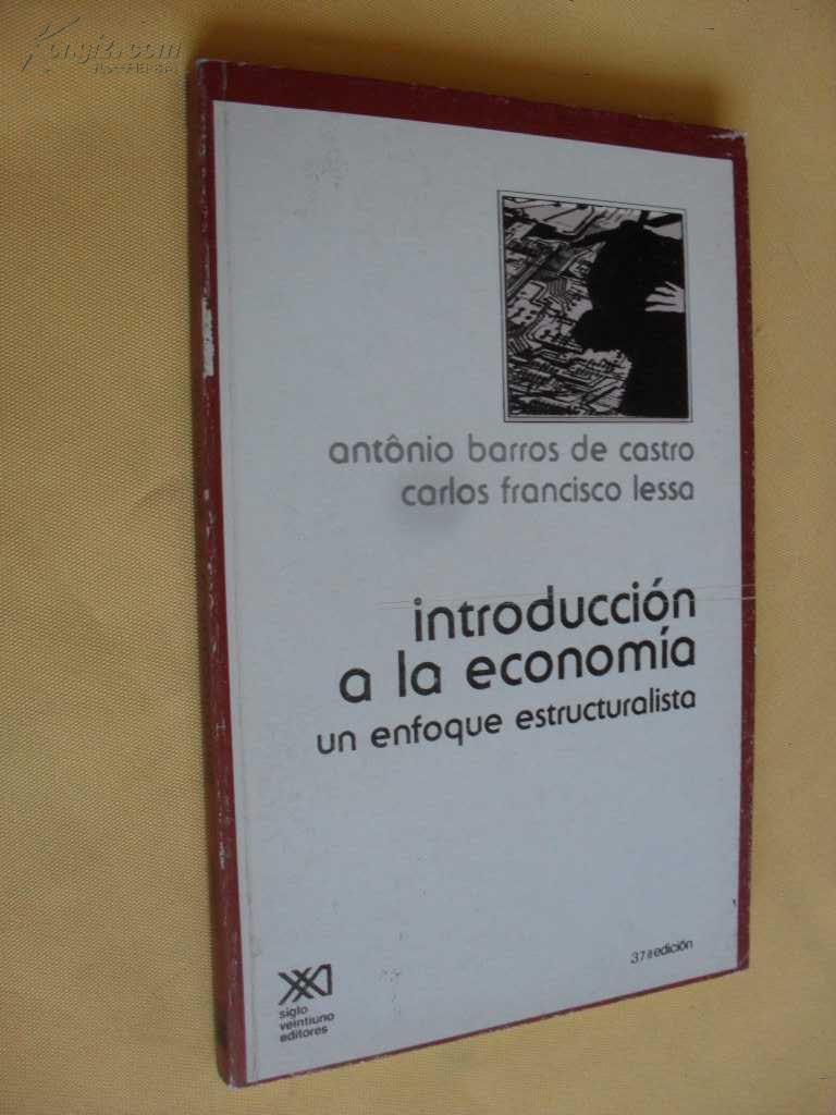 西班牙文原版   Introduccion a la Economia -        Un Enfoque Estructuralista