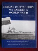 German Capital Ships and Raiders in World War II(英语原版)第二次世界大战中德国主力舰和舰队:第1卷,从格拉夫·斯佩号到俾斯麦号,1939-1941年
