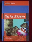 The Joy of Science(英语原版 精装本)科学的乐事: 科学家如何用进化的故事作为范式提问和回答问题的一次考试