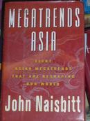 亚洲大趋势 Megatrends Asia(英文原版,约翰·奈斯比特 著)/BT-C2