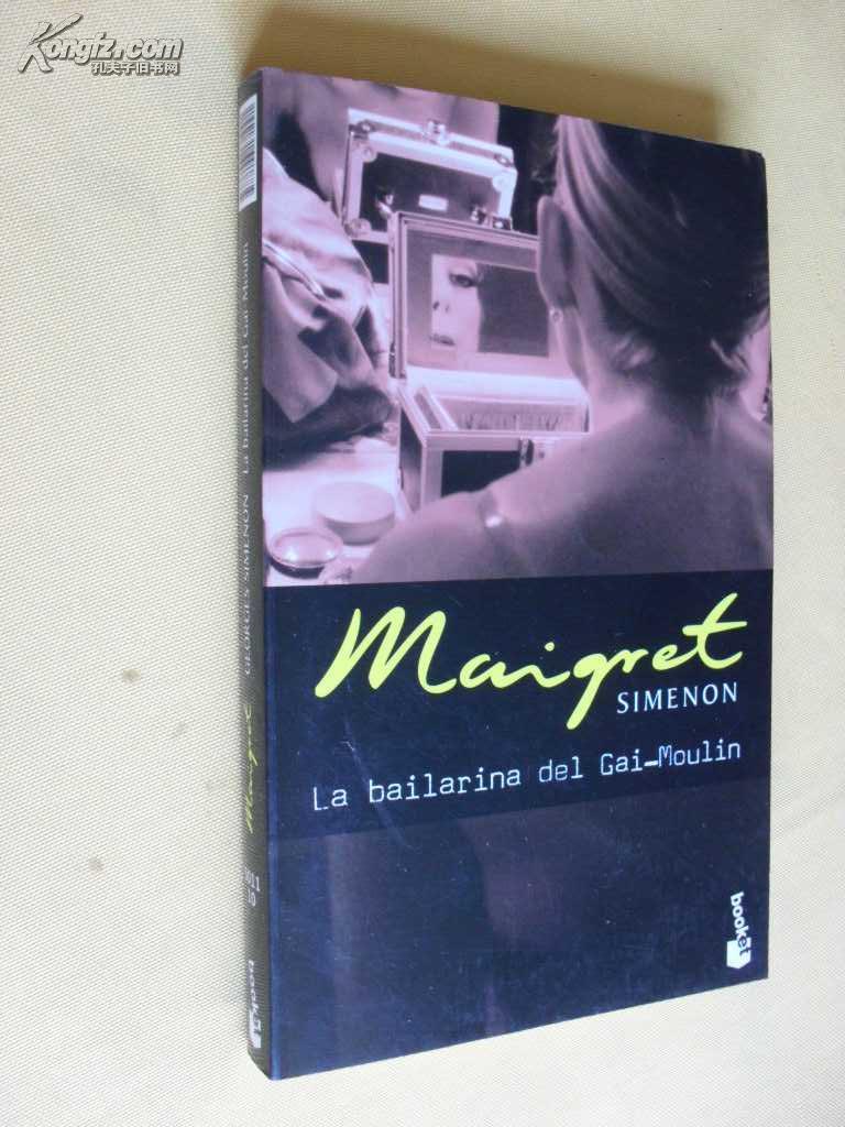 西班牙文原版   La bailarina del Gai-Moulin.       GEORGES SIMENON