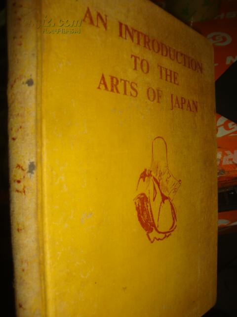 AN INTRODUCTION TO THE ARTS OF JAPAN(不详为本人看不懂5图片)