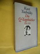德文原版     Die Q-Tagebücher 1934-1935     Kurt Tucholsky,