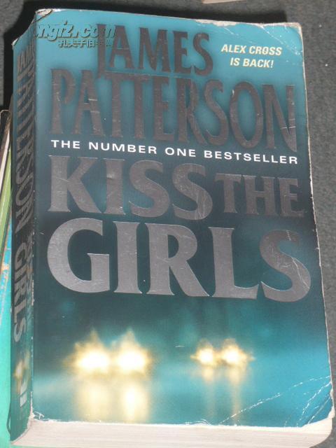 死亡之吻 Kiss the Girls(英文原版,詹姆斯·帕特森 著,电影译名:桃色追缉令)/SK