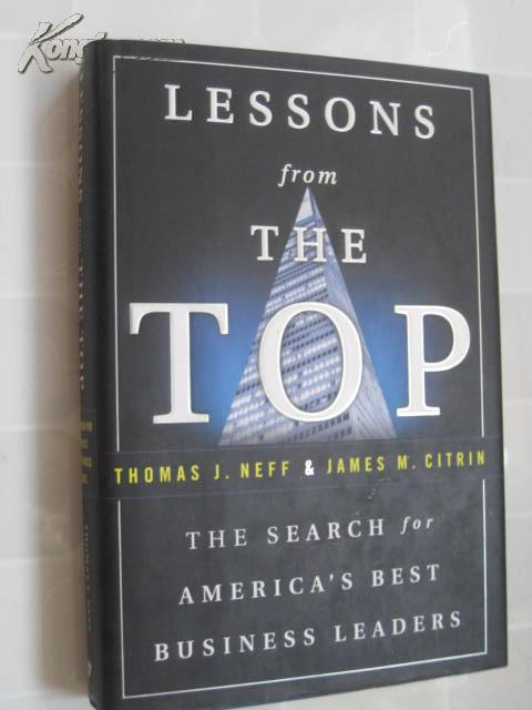 Lessons from the Top :The Search for America\'s Best Business Leaders 英文原版书 大精装本