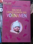 Das Neue Grosse Lexikon Der Vornamen(德语原版,新名词词典)/ BT/