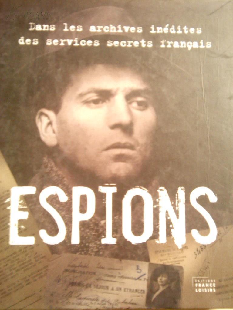 * Espions(法语原版,未解密的法国间谍档 案)/LJ包邮