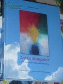 * Zeit für Akupunktur:Ein Lehrbuch für traditionelle Akupunktur(德语原版,针灸教材)//BT
