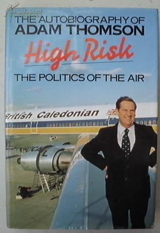 HIGH RISK: THE POLITICS OF THE AIR