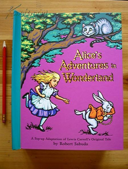 立体书《 Alice\\\'s Adventures in Wonderland : A Pop-up Adaptation of Lewis Carroll\'s Original Tale 》爱丽丝梦游仙境