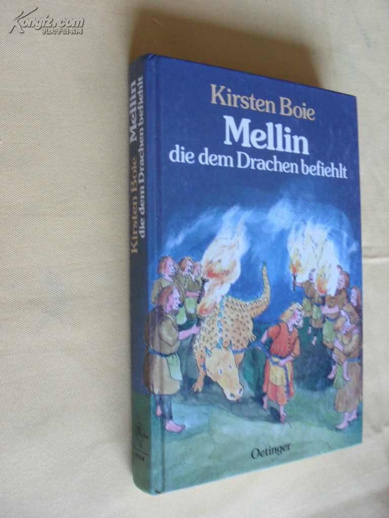 德文原版  插图本   儿童文学      Mellin, die dem Drachen befiehlt 精装