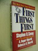 First Things First【要事第一,斯蒂芬·科维、A·罗杰·梅里尔、 丽贝卡·R·梅里尔,英文原版】