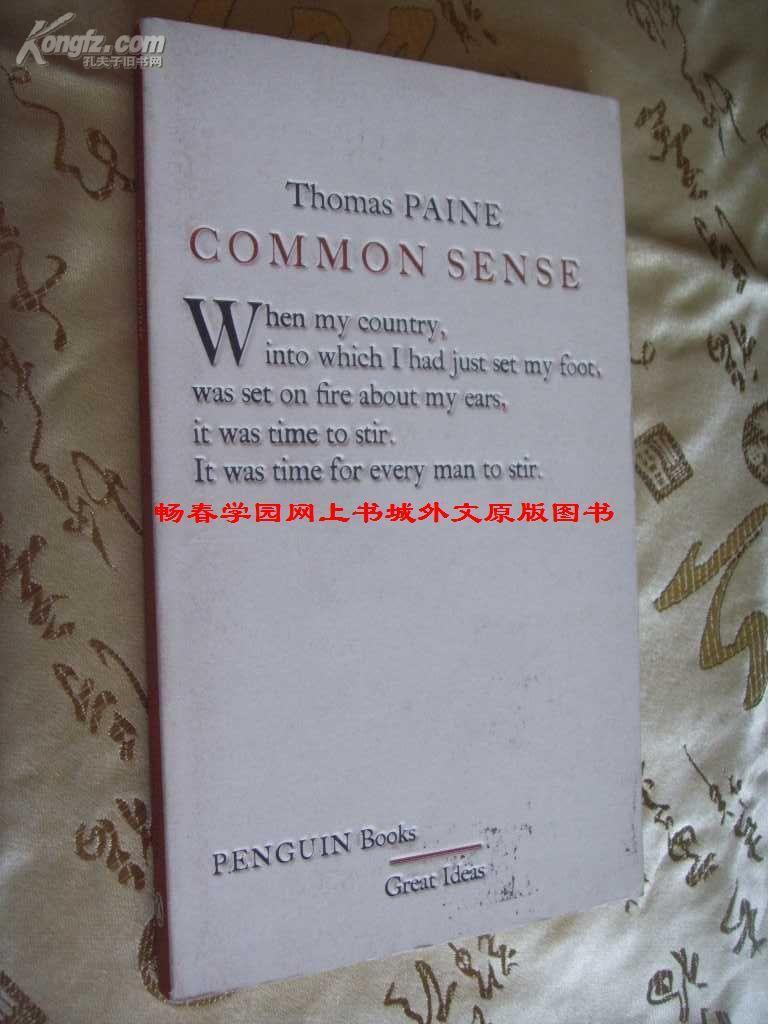 《常识》(Great Ideas)Common Sense【英文原版,托马斯·潘恩著作】