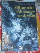 Vijf jaar zeilen in de schaduw van de maan(荷兰语原版,5年驾船环游世界游记)BT