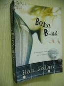 Born Blue【天生蓝调,汉·诺兰,英文原版】