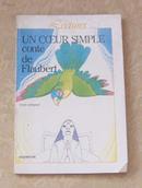 法文原版:UN CCEUR SIMPLE conte de Flaubert(一个简单的童话福楼拜的心)