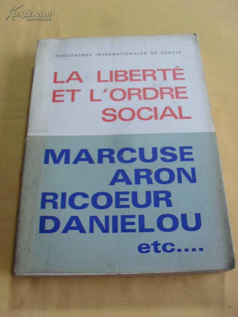 法文原版     《自由和社会秩序》   La Liberté Et LOrdre Social