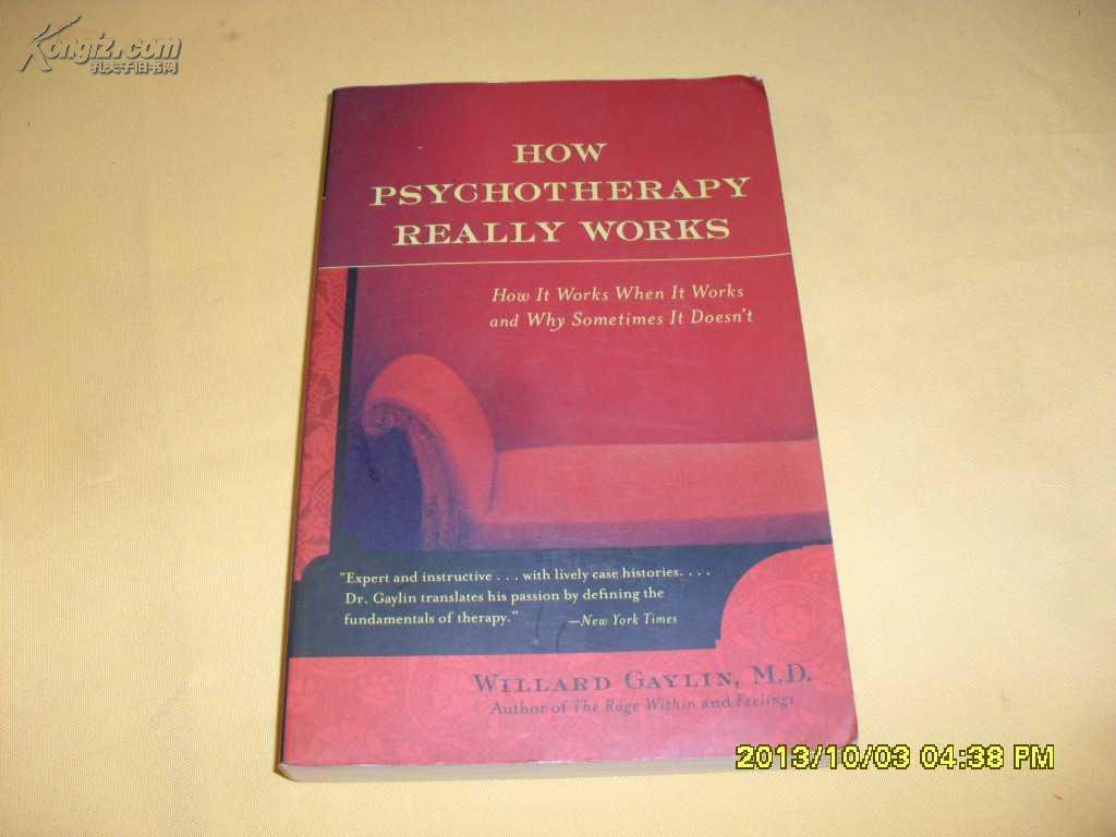 英文原版   How Psychotherapy Really Works:         Willard Gaylin .