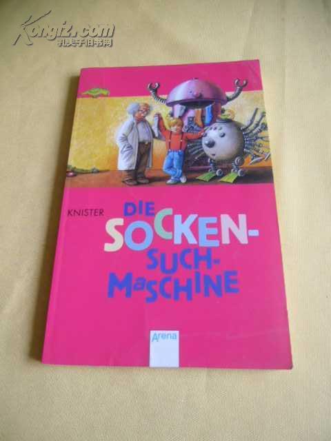 德文原版     插图本        Die Sockensuchmaschine.  ( Ab 8 J.). In neuer Rechtschreibung
