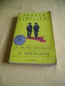 意大利文原版    La prima indagine di Montalbano.      Andrea Camilleri
