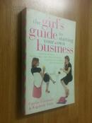 The Girl\\\s Guide to Starting Your Own Business【女生自我创业指南,凯特琳·弗里德曼、金佰利·约里奥,英文原版】