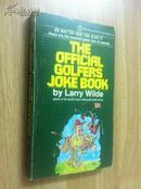 The Official Golfers Joke Book【官方高尔夫球员笑话书,拉里·王尔德,英文原版】