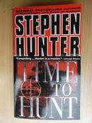 英文原版:TIME TO HUNT STEPHEN HUNTER