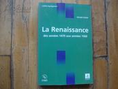 La Renaissance / des annees 1470 aux annees 1560 法文原版