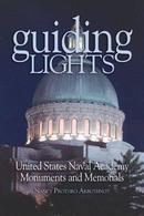 美国海军学院纪念碑和纪念馆Guiding Lights: United States Naval Academy Monuments and Memorials