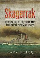 德国人眼中的日德兰大海战 Skagerrak: The Battle of Jutland Through German Eyes