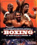 拳击的百科全书The Ultimate Encyclopedia of Boxing: Sixth Edition